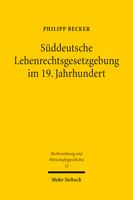 Süddeutsche Lehenrechtsgesetzgebung im 19. Jahrhundert