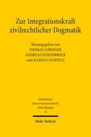 Zur Integrationskraft zivilrechtlicher Dogmatik