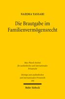 Die Brautgabe im Familienvermögensrecht