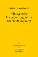 Klimagerechte Energieversorgung im Raumordnungsrecht