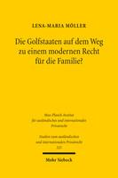 Die Golfstaaten auf dem Weg zu einem modernen Recht für die Familie?