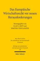 Das Europäische Wirtschaftsrecht vor neuen Herausforderungen