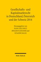 Gesellschafts- und Kapitalmarktrecht in Deutschland, Österreich und der Schweiz 2014