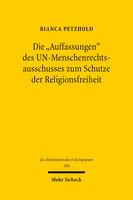 Die »Auffassungen« des UN-Menschenrechtsausschusses zum Schutze der Religionsfreiheit