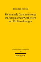 Kommunale Daseinsvorsorge im europäischen Wettbewerb der Rechtsordnungen