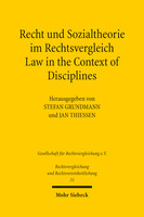 Recht und Sozialtheorie im Rechtsvergleich / Law in the Context of Disciplines