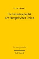Die Industriepolitik der Europäischen Union