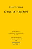 Konsens über Tradition?