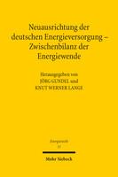 Neuausrichtung der deutschen Energieversorgung – Zwischenbilanz der Energiewende