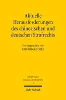 Aktuelle Herausforderungen des chinesischen und deutschen Strafrechts