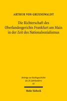 Die Richterschaft des Oberlandesgerichts Frankfurt am Main in der Zeit des Nationalsozialismus