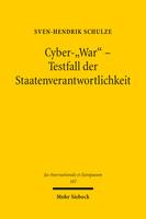 Cyber-»War« – Testfall der Staatenverantwortlichkeit