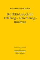 Die SEPA-Lastschrift: Erfüllung – Aufrechnung – Insolvenz