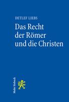 Das Recht der Römer und die Christen