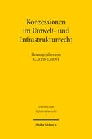 Konzessionen im Umwelt- und Infrastrukturrecht