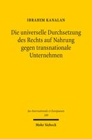 Die universelle Durchsetzung des Rechts auf Nahrung gegen transnationale Unternehmen