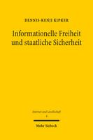 Informationelle Freiheit und staatliche Sicherheit