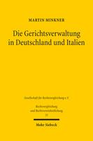 Die Gerichtsverwaltung in Deutschland und Italien