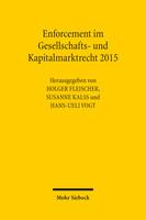 Enforcement im Gesellschafts- und Kapitalmarktrecht 2015