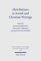 »Retribution« in Jewish and Christian Writings