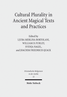 Cultural Plurality in Ancient Magical Texts and Practices