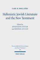 Hellenistic Jewish Literature and the New Testament