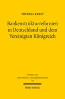 Bankenstrukturreformen in Deutschland und dem Vereinigten Königreich