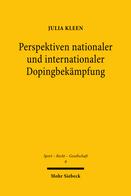 Perspektiven nationaler und internationaler Dopingbekämpfung