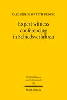 Expert witness conferencing in Schiedsverfahren