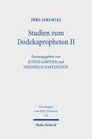 Studien zum Dodekapropheton II