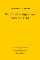 Die Grundrechtsprüfung durch den EuGH