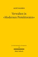 Verwalten in »Modernen Protektoraten«