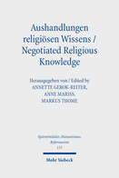 Aushandlungen religiösen Wissens – Negotiated Religious Knowledge