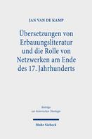Übersetzungen von Erbauungsliteratur und die Rolle von Netzwerken am Ende des 17. Jahrhunderts