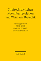 Strafrecht zwischen Novemberrevolution und Weimarer Republik