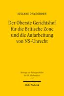 Der Oberste Gerichtshof für die Britische Zone und die Aufarbeitung von NS-Unrecht