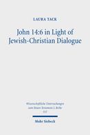 John 14:6 in Light of Jewish-Christian Dialogue