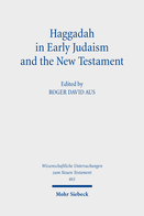 Haggadah in Early Judaism and the New Testament