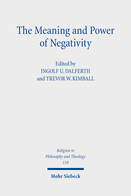 The Meaning and Power of Negativity