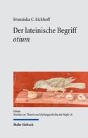 Der lateinische Begriff »otium«