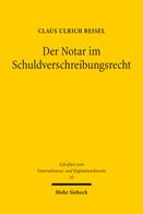 Der Notar im Schuldverschreibungsrecht