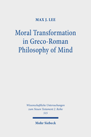Moral Transformation in Greco-Roman Philosophy of Mind