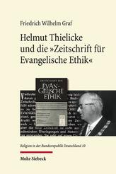 Helmut Thielicke und die 'Zeitschrift für Evangelische Ethik'
