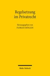 Regelsetzung im Privatrecht