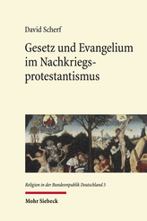 Gesetz und Evangelium im Nachkriegsprotestantismus