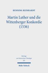 Martin Luther und die Wittenberger Konkordie (1536)