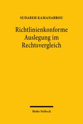 Richtlinienkonforme Auslegung im Rechtsvergleich