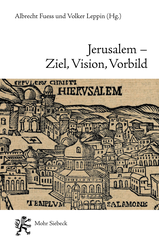 Jerusalem – Ziel, Vision, Vorbild
