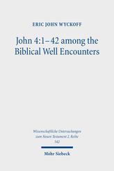 John 4:1–42 among the Biblical Well Encounters