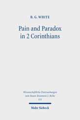 Pain and Paradox in 2 Corinthians